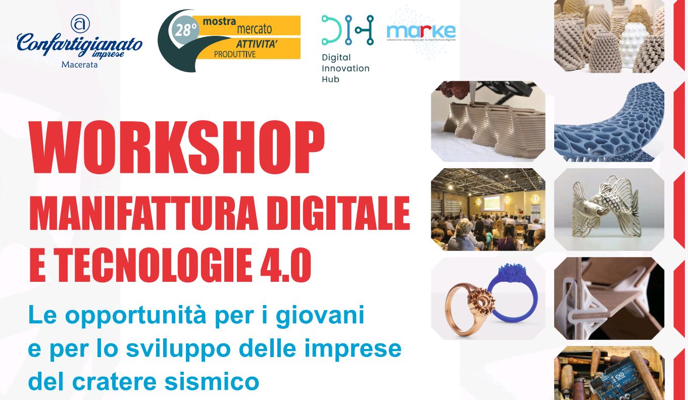 workshop manifattura digitale mostra mercato attività produttive